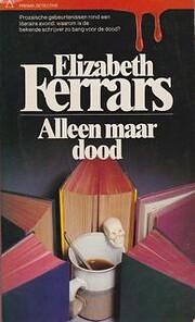 Alleen maar dood von Elizabeth Ferrars