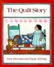 The Quilt Story av Tony Johnston