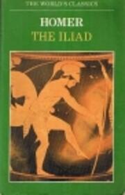 The Iliad (World's Classics) – tekijä:…