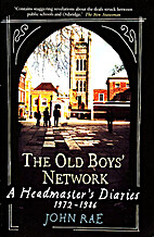 The Old Boys' Network by John Rae