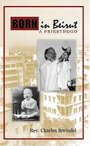 Born in Beirut: A Priesthood