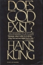 Does God Exist?: An Answer for Today by Hans…