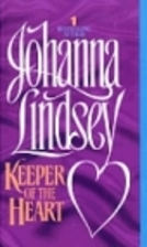 Keeper of the Heart by Johanna Lindsey