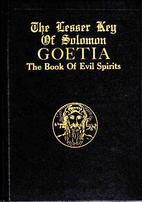 The Lesser Key of Solomon by Pseudo Solomon
