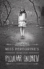 Miss Peregrine's Home For Peculiar Children…