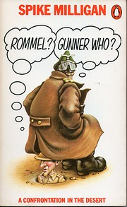 Rommel? Gunner Who?: A Confrontation in the…