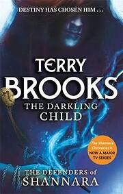 Darkling Child af Terry Brooks
