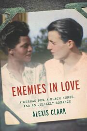 Enemies in Love: A German POW, a Black…