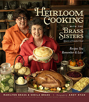 Heirloom Baking with the Brass Sisters: More…