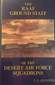 The RAAF Ground Staff of the Desert Air…