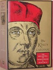 The King's Cardinal: Rise and Fall of…