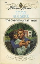 The Over-Mountain Man by Emma Goldrick