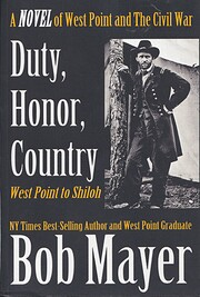 Duty, Honor, Country - West Point to Shiloh…