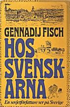 Hos svenskarna : [en sovjetförfattare ser…