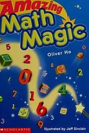 Amazing Math Magic de Oliver Ho