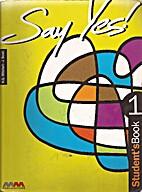 Say Yes by H. Q. Mitchell-J.Scott