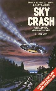 Sky crash : a cosmic conspiracy by Brenda…