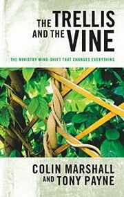 The Trellis and the Vine: The Ministry…
