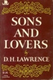 Sons and Lovers por D. H. Lawrence