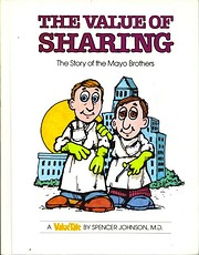 Value of Sharing: The Story of Mayo Brothers…