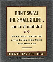 Don't Sweat the Small Stuff... and…