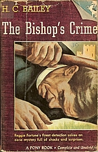 The Bishop's Crime by H. C. Bailey