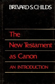 The New Testament As Canon: An Introduction…