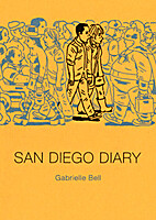 San Diego Diary by Gabrielle Bell