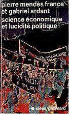 Science économique et lucidité politique…