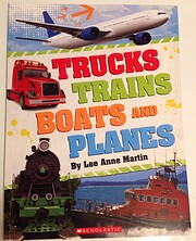 Trucks Trains Boats and Planes de Lee Anne…
