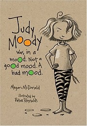 JUDY MOODY WAS IN A MOOD (BOOK #1) de Megan…