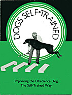 Improving the obedience dog by Robert T.…