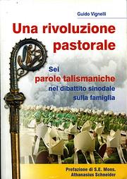 Una rivoluzione pastorale: sei parole…