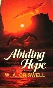 Abiding Hope: A daily devotional guide di W.…