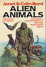 Alien animals: A Worldwide Investigation - lake Monsters, Giant Birds & Birdmen, Black dogs, Mystery pumas, Bigfoot - Janet Bord