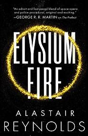 Elysium Fire (The Prefect Dreyfus…