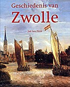 Geschiedenis van Zwolle by J. ten Hove