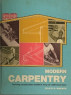 Modern Carpentry by Willis H. Wagner