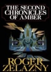 The Second Chronicles of Amber (Amber, 6 -…