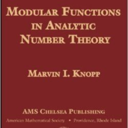 Modular Functions in Analytic Number Theory by Marvin