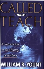 Called to Teach by William Yount