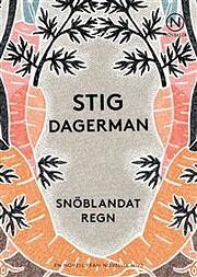 Snöblandat regn de Stig Dagerman