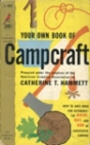Your Own Book of Campcraft de Catherine T.…