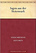 Sagen aus der Steiermark by Unbekannter…