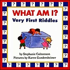 What Am I?: Very First Riddles by Stephanie…