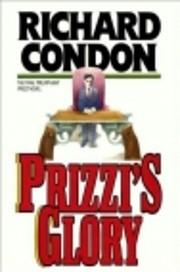 Prizzi's Glory by Richard Condon