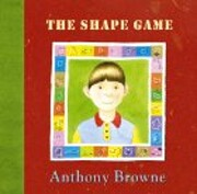The Shape Game de Anthony Browne