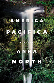America Pacifica af Anna North