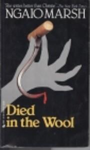 Died in the Wool (1945) von Ngaio Marsh