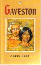 Gaveston by Chris Hunt